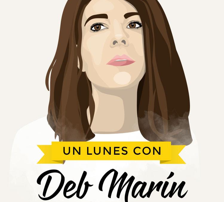 Entrevista a Deb Marín de OyeDeb: Seguir la intuición para construir marca