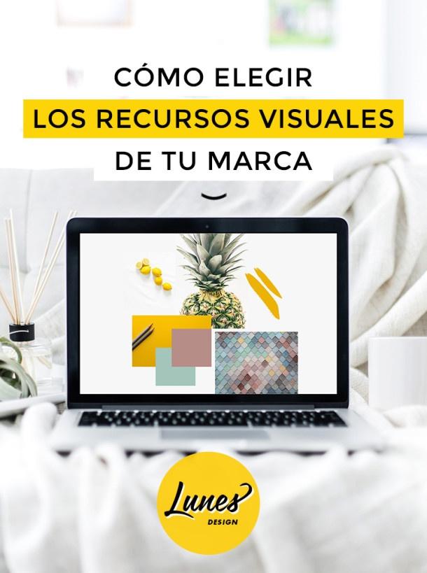 Cómo elegir los recursos visuales de tu marca