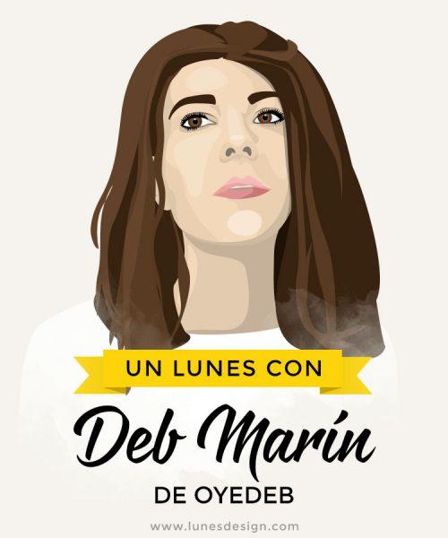 Un Lunes con Deb Marín, de OyeDeb